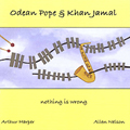 Nothing is Wrong, by Odean Pope